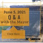 QA with Mayor 6.5.2021